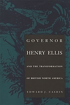 Governor Henry Ellis and the transformation of British North America