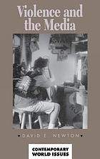 Violence and the Media: A Reference Handbook (Contemporary world issues)