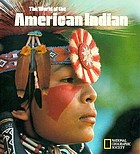 The World of the American Indian.