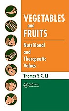 Vegetables and fruits : nutritional and therapeutic values