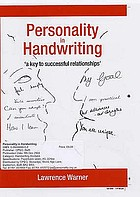 Personality and handwriting : (a key to successful relationships)