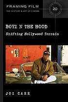 Boyz n the hood : shifting Hollywood terrain