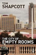 The city of empty rooms