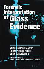 Forensic interpretation of glass evidence
