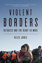 Violent borders : how states keep people out