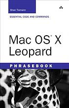 Mac OS X Leopard phrasebook : essential code and commands