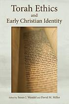 Torah ethics and early Christian identity
