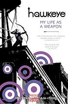 Hawkeye. My life as a weapon