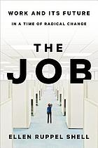 The job : the future of work in the modern era
