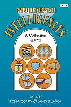 Multiple intelligences : a collection