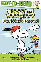 Snoopy and Woodstock : best friends forever!