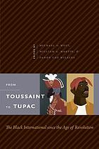 From Toussaint to Tupac : the Black international since the age of revolution