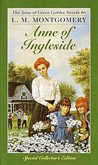 Anne of Ingleside : with a biography of L.M. Montgomery by Caroline Parry.