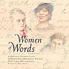 Women of words : a personal introduction to more than forty important writers