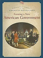Forming a new American government
