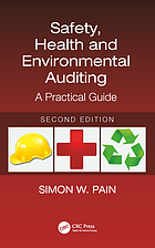 Safety, Health and Environmental Auditing : a Practical Guide, Second Edition.