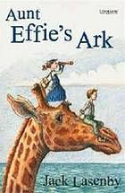 Aubt Effie's ark.