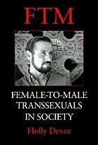FTM : female-to-male transsexuals in society