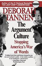 The argument culture : stopping America's war of words