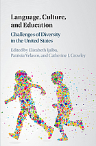 Language, culture and education : challenges of diversity in the United States