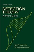 Detection theory : a user's guide