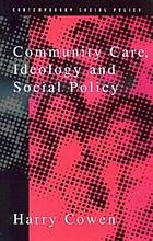 Community care, ideology and social policy