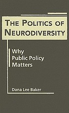 The politics of neurodiversity : why public policy matters