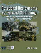 Rotational deployments vs. forward stationing : how can the Army achieve assurance and deterrence efficiently and effectively?