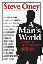 A man's world : a gallery of fighters, creators, actors, and desperadoes