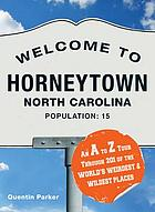 Welcome to Horneytown, North Carolina, Population: 15.