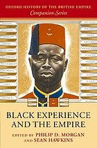 Black Experience and the Empire. Oxford History of the British Empire.