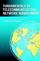 Fundamentals of telecommunications network management