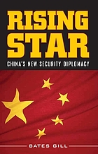 Rising star : China's new security diplomacy