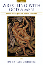 Wrestling with God and men : homosexuality in the Jewish tradition