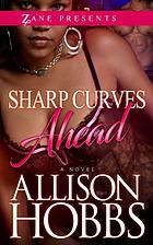 Sharp curves ahead : a Novel