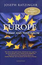 Europe today and tomorrow : addressing the fundamental issues