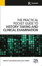 Practical Pocket Guide to History Taking and Clinical Examination