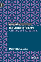 The concept of culture : a history and reappraisal