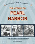 Viewpoints on the attack on Pearl Harbor