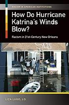 How do Hurricane Katrina's winds blow? : racism in 21st-century New Orleans