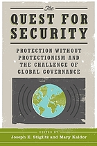 The quest for security : protection without protectionism and the challenge of global governance