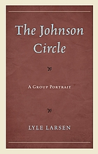 The Johnson Circle : a group portrait
