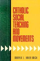 Catholic social teaching and movements