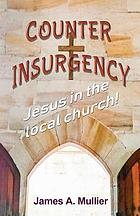 COUNTER INSURGENCY : jesus in the local church !.