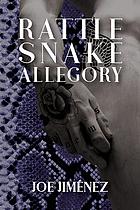 Rattlesnake allegory : poems