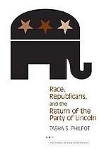 Race, Republicans & the return of the party of Lincoln