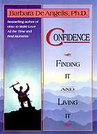 Confidence : finding it and living it