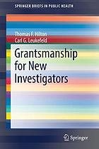 Grantsmanship for new investigators