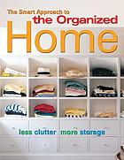 The smart approach to the organized home.