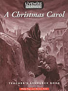A Christmas carol : teacher's resource book